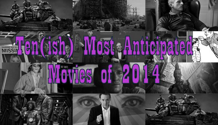 10_Most_Anticipated_of_2014.jpg